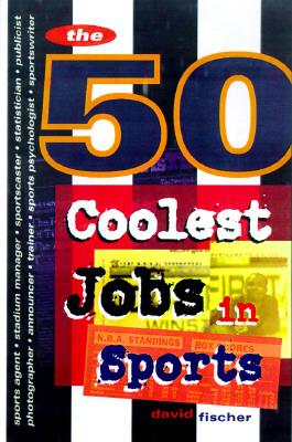Image for The 50 Coolest Jobs in Sports