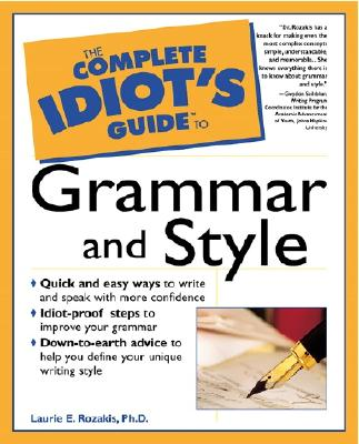 Image for The Complete Idiot's Guide to Grammar and Style
