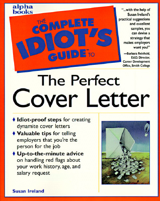 The Complete Idiot's Guide to the Perfect Cover Letter, Ireland, Susan