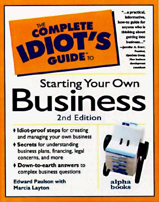 Image for The Complete Idiot's Guide to Starting Your Own Business