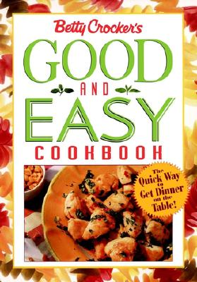 Image for Betty Crocker's Good and Easy Cookbook