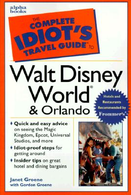 Image for The Complete Idiot's Guide to Walt Disney World & Orlando