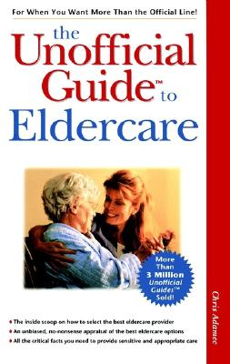 Image for The Unofficial Guide to Eldercare