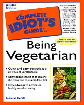 Image for Complete Idiot's Guide to Being Vegetarian (The Complete Idiot's Guide)
