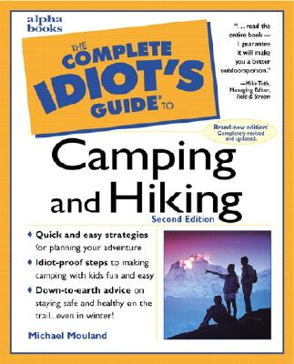 The Complete Idiot's Guide to Camping & Hiking (2nd Edition)