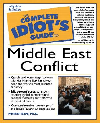 Image for The Complete Idiot's Guide to Middle East Conflict
