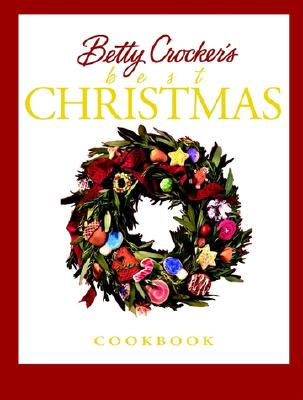 Image for BETTY CROCKER'S BEST CHRISTMAS COOKBOOK