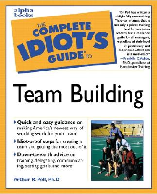 Image for The Complete Idiot's Guide to Team Building