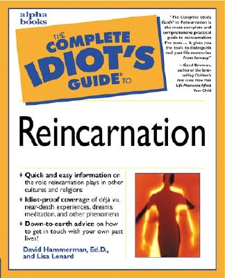 Image for The Complete Idiot's Guide to Reincarnation