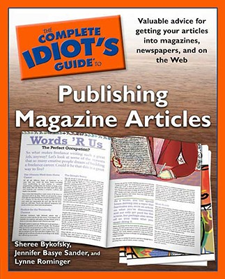 Image for Complete Idiot's Guide to Publishing Magazine Articles