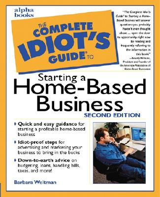 Image for The Complete Idiot's Guide to Starting a Home-Based Business (2nd Edition)