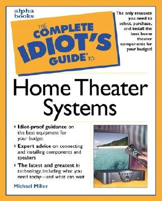 Image for Complete Idiot's Guide To Home Theater Systems