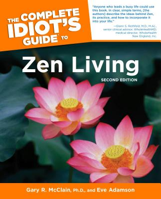 Image for COMPLETE IDIOT'S GUIDE TO ZEN LIVING