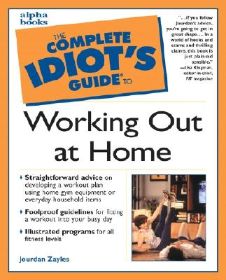 Image for COMPLETE IDIOT'S GUIDE TO WORKING OUT AT HOME