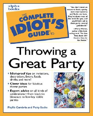 Image for Complete Idiot's Guide to Throwing a Great Party