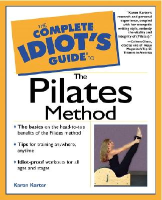 Image for COMPLETE IDIOT'S GUIDE TO THE PILATES METHOD