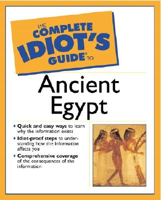 Image for The Complete Idiot's Guide(R) to Ancient Egypt