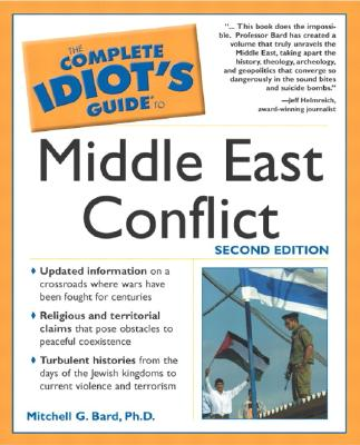 Image for The Complete Idiot's Guide to Middle East Conflict (2nd Edition)