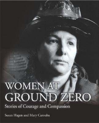 Image for Women at Ground Zero: Stories of Courage and Compassion