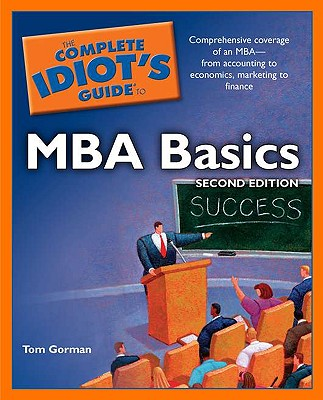 Image for The Complete Idiot's Guide to MBA Basics, 2nd Edition
