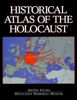Image for Historical Atlas of the Holocaust
