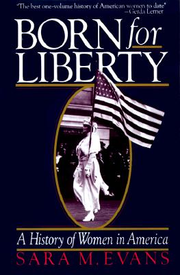 Image for Born for liberty: a history of women in America