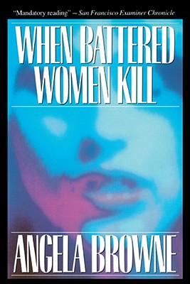 Image for When Battered Women Kill