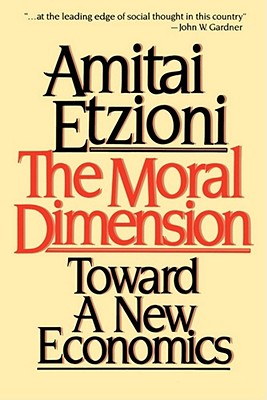 Image for The Moral Dimension: Toward a New Economics