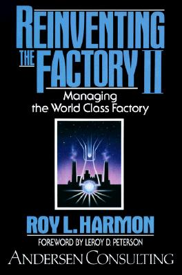 Image for Reinventing the Factory: Managing the World Class Factory, Vol. 2