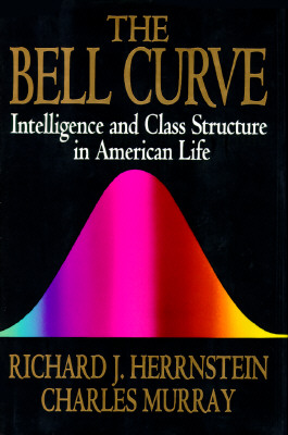 Image for The Bell Curve:  Intelligence and Class Structure in American Life