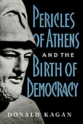 Image for Pericles of Athens and the Birth of Democracy