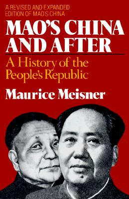 Image for MAO'S CHINA AND AFTER