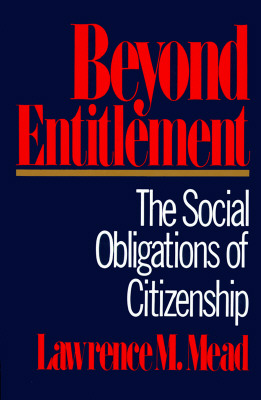 Image for Beyond Entitlement: The Social Obligations of Citizenship