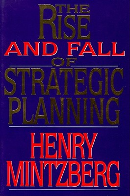 Image for Rise and Fall of Strategic Planning