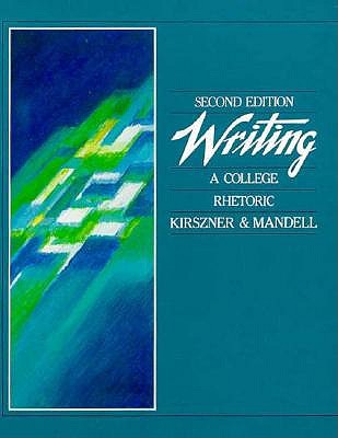 Image for Writing: A College Rhetoric