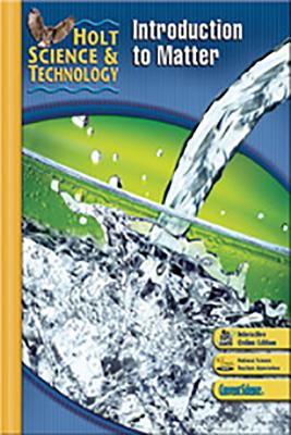 Image for Holt Science & Technology: Student Edition K: Introduction to Matter 2007