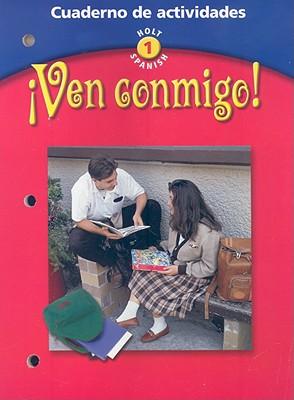 Ven Conmigo! Cuaderno de Actividades (Holt Spanish: Level 1) (Spanish Edition), Jean Miller (Author)