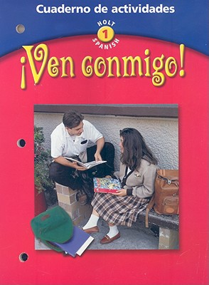 Image for Ven Conmigo! Cuaderno de Actividades (Holt Spanish: Level 1) (Spanish Edition)