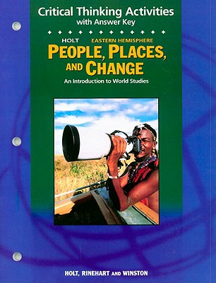 Image for People, Places, and Change, Grades 6-8 Critical Thinking Activities Eastern Hemisphere: Holt People, Places, and Change: an Introduction to World Studies (People Plc&Chg East 2003)