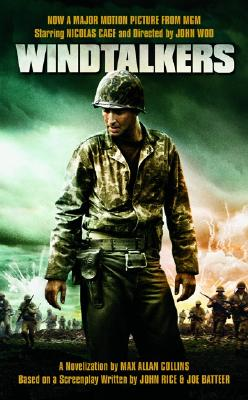 Windtalkers, MAX A. COLLINS