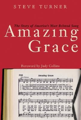 Image for Amazing Grace : The Story of America's Most Beloved Song