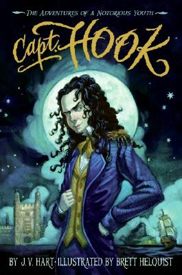 Image for Capt. Hook : The Adventures Of A Notorious Youth