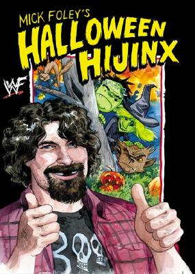 Image for Mick Foley's Halloween Hijinx