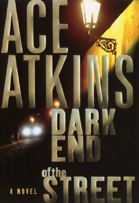 Image for Dark End of the Street (Nick Travers)