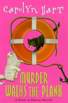 Image for Murder Walks the Plank: A Death on Demand Mystery (Hart, Carolyn G)