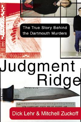 Image for Judgment Ridge: The True Story Behind the Dartmouth Murders
