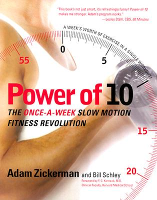 Image for Power of 10: The Once-a-Week, Slow Motion Fitness Revolution