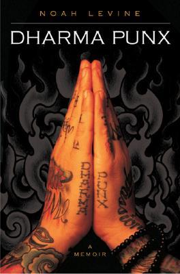 Dharma Punx: A Memoir