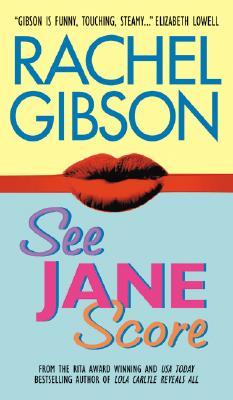 See Jane Score (Avon Romance), RACHEL GIBSON