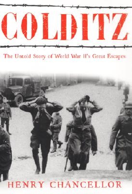 Image for COLDITZ STORY OF WW2'S GREAT ESCAPES
